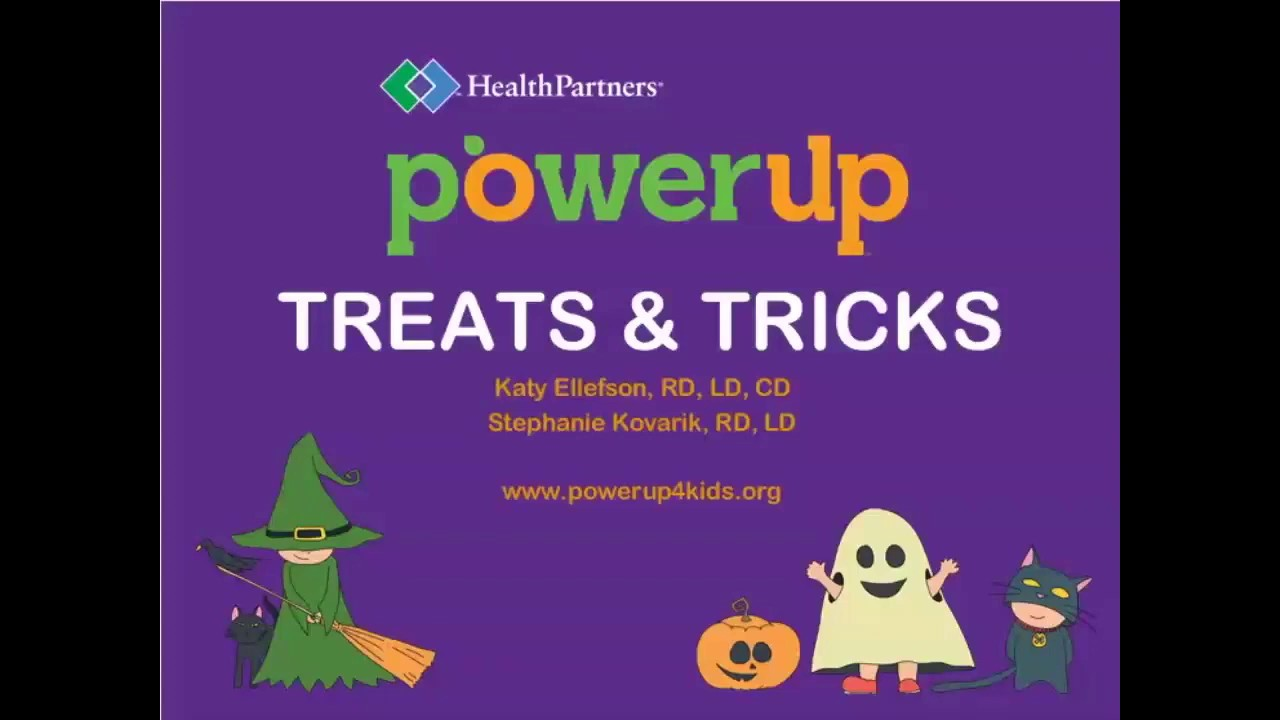PowerUp Treats and Tricks